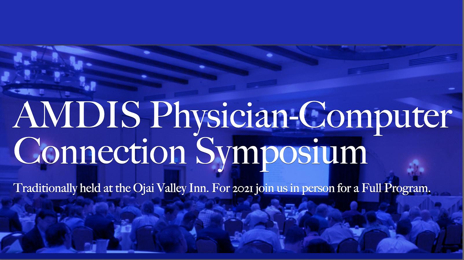 AMDIS 2021 Physician-Computer Connection